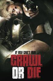 Affiche Crawl or Die