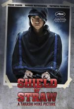 Affiche Shield of Straw