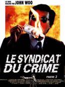 Affiche Le Syndicat du crime 2