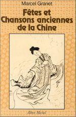 Couverture Fêtes et chansons anciennes de la Chine