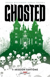 Couverture Mission fantôme - Ghosted, tome 1