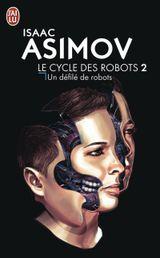 Couverture Un défilé de robots - Le Cycle des robots, tome 2