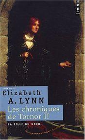 Couverture La Fille du nord – Les Chroniques de Tornor, vol. 2