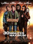 Affiche 30 Minutes maximum