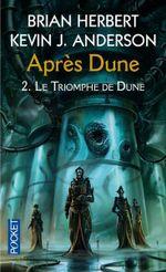 Couverture Le Triomphe de Dune - Après Dune, tome 2