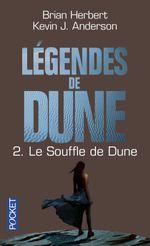 Couverture Le Souffle de Dune - Légendes de Dune, tome 2