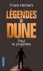Couverture Paul le prophète - Légendes de Dune, tome 1