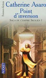Couverture Point d'inversion - La Saga de l'Empire Skolien, tome 1