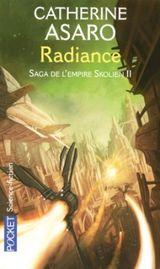 Couverture Radiance - La Saga de l'Empire Skolien, tome 4