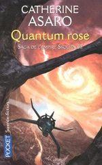 Couverture Quantum Rose - La Saga de l'Empire Skolien, tome 6