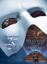 Affiche Andrew Lloyd Webber's The Phantom of the Opera at the Royal Albert Hall