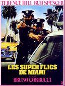 Affiche Les Super Flics de Miami