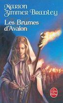 Couverture Les Brumes d'Avalon - Le Cycle d'Avalon, tome 2