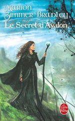 Couverture Le Secret d'Avalon - Le Cycle d'Avalon, tome 3
