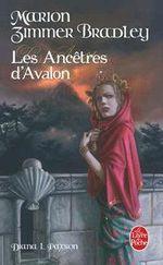 Couverture Les Ancêtres d'Avalon - Le Cycle d'Avalon, tome 6
