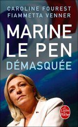 Couverture Marine Le Pen démasquée