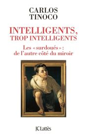 Couverture Intelligents, trop intelligents, les surdoués de l'autre côté