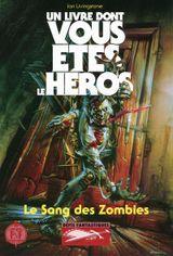 Couverture Le Sang des zombies - Défis fantastiques, tome 23