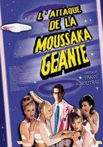 Affiche L'Attaque de la moussaka géante