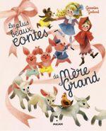 Couverture Les plus beaux contes de mère-grand