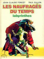 Couverture Labyrinthes - Les Naufragés du temps, tome 3