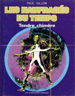 Couverture Tendre Chimère - Les Naufragés du temps, tome 5