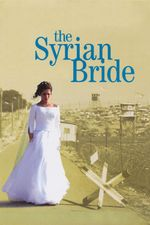 Affiche La fiancée syrienne