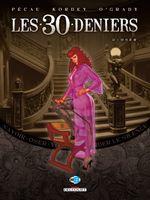 Couverture Oser - Les 30 Deniers, tome 2