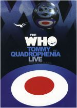 Affiche The Who : Tommy and Quadrophenia Live