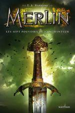 Couverture Les Sept pouvoirs de l'enchanteur - Merlin, tome 2