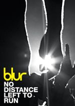 Affiche Blur: No Distance Left to Run