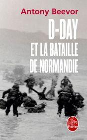 Couverture D-Day Et La Bataille De Normandie