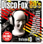 Pochette 80's Revolution: Disco Fox, Volume 3