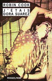 Couverture J'étais Dora Suarez