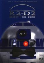 Affiche R2-D2 : Beneath the Dome