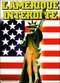 L'Amérique interdite - Documentaire (1977) - SensCritique