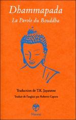 Couverture Dhammapada : la parole du Bouddha