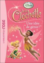 Couverture La Fée Clochette : Une idée de génie !