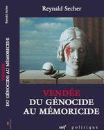 Couverture Vendée : du génocide au mémoricide