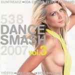 Pochette 538 Dance Smash 2007, Volume 3
