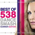 Pochette Best of 538 Dance Smash Summer Edition