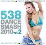 Pochette 538 Dance Smash 2010, Volume 2