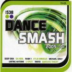 Pochette 538 Dance Smash 2005, Volume 1