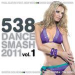 Pochette 538 Dance Smash 2011, Volume 1