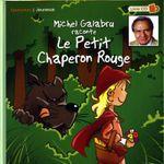 Couverture Michel Galabru raconte Le petit chaperon rouge