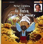 Couverture Michel Galabru raconte Ali Baba et les quarante voleurs