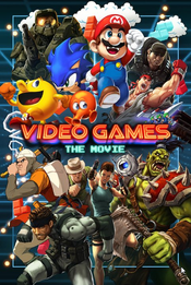 Affiche Video Games : The Movie