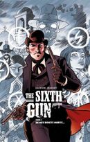 Couverture De mes doigts morts - The Sixth Gun, tome 1