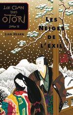 Couverture Les Neiges de l'exil - Le Clan des Otori, tome 2