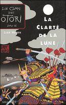 Couverture La Clarté de la lune - Le Clan des Otori, tome 3